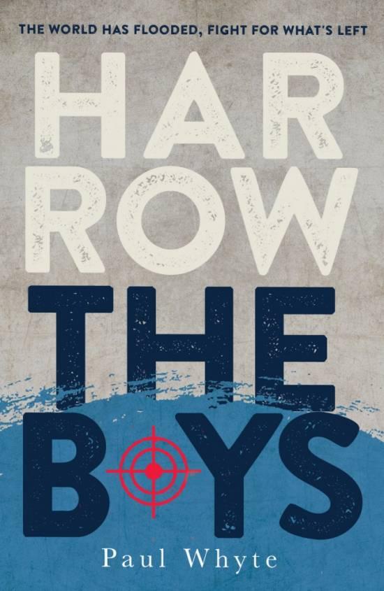 Harrow The Boys by Paul Whyte